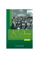 Coleção 30 anos da Constituição: evolução, desafios e perspectivas para o futuro (vol. III)