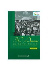 Coleção 30 anos da Constituição: evolução, desafios e perspectivas para o futuro (vol. IV)