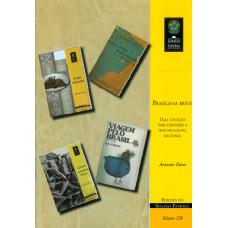 Brasiliana breve: uma coleção para difundir a historiografia nacional (vol. 258)