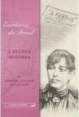 Escritoras do Brasil: a mulher moderna