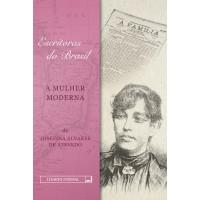 Escritoras do Brasil - A Mulher Moderna