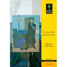 Viagem ao Rio Grande do Sul (vol. 190)