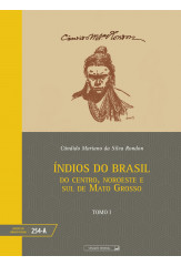 Índios do Brasil - tomo I (vol. 254-A)