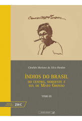 Índios do Brasil - tomo III (vol. 254-C)