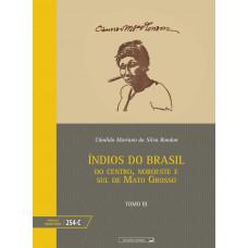 Índios do Brasil: do norte do Rio Amazonas - tomo III (vol. 254-C)