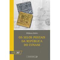 Os selos postais da República do Cunani (vol. 267)