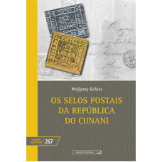 Os selos postais da República do Cunani - (vol. 267)