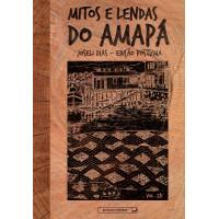 Mitos e lendas do Amapá - vol. 281