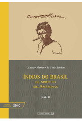 Índios do Brasil: do norte do rio Amazonas - tomo III (vol. 254-C)
