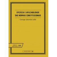 Eficácia e aplicabilidade das normas constitucionais (vol. 275)