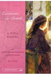 A judia Raquel (Coleção Escritoras do Brasil)