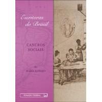 Cancros sociais (Coleção Escritoras do Brasil)