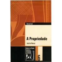 A propriedade (Coleção História do Direito Brasileiro)