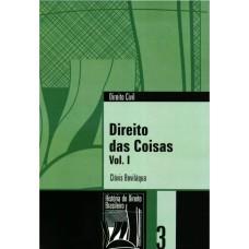 Direito das coisas - Clóvis Beviláqua (Coleção História do Direito Brasileiro)