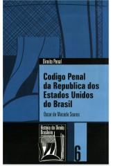 Código Penal da República dos Estados Unidos do Brasil (Coleção História do Direito Brasileiro)