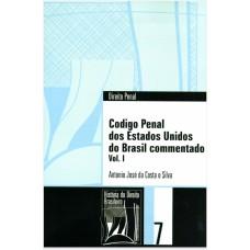 Código Penal dos Estados Unidos do Brasil comentado (Coleção História do Direito Brasileiro)