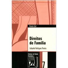 Direitos de família (Coleção História do Direito Brasileiro)