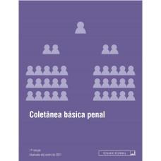 Coletânea básica penal - 11ª edição - 2021