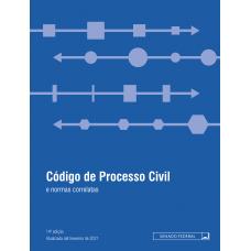Código de Processo Civil e normas correlatas - 14ª ed. (2021)