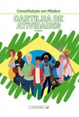 Constituição em Miúdos - Cartilha de Atividades - 2a edição