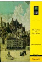 Da Justiça Civil à Inquisição (vol. 255)