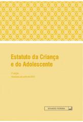 Estatuto da criança e do adolescente - 2ª edição