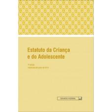Estatuto da Criança e do Adolescente - 3ª edição