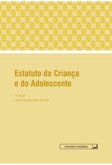 Estatuto da Criança e do Adolescente - 4ª edição - 2021