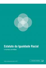 Estatuto da Igualdade Racial e Normas Correlatas - 1a edição