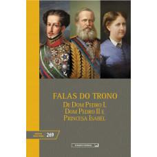 Falas do Trono - Desde o ano de 1823 até o ano de 1889  (vol. 269)