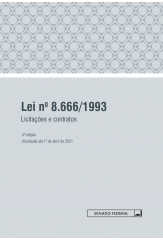 Lei n. 8.666/1993: licitações e contratos - 4ª ed - 2021