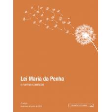 Lei Maria da Penha e normas correlatas - 2a Edição (2020)