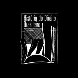 História do Direito Brasileiro (17)