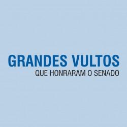 Grandes Vultos que Honraram o Senado (16)