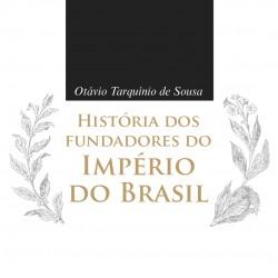 História dos fundadores do Império do Brasil  (5)