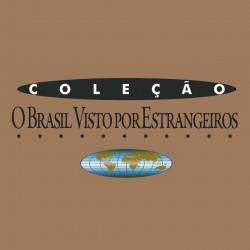 O Brasil Visto por Estrangeiros (5)