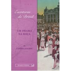 Um Drama na Roça (Coleção Escritoras do Brasil)