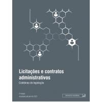 Licitações e contratos administrativos: coletânea de legislação 3ª ed.