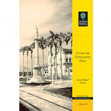 A vida de Gonçalves Dias (vol. 226)