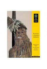 Alagoas: a herança indígena - 1ª edição (vol. 238)