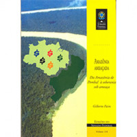 Amazônia ameaçada. Da Amazônia de Pombal à soberania sob ameaça (vol. 116)