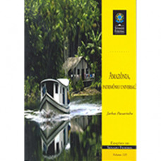 Amazônia, patrimônio universal? (vol. 135)