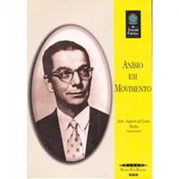 Anísio em movimento (Coleção Biblioteca Básica Brasileira)