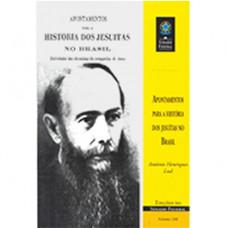 Apontamentos para a história dos jesuítas no Brasil (vol. 166)