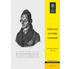 As dificuldades de um império luso-brasileiro (vol. 168)
