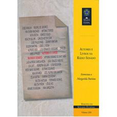 Autores e livros na Rádio Senado: entrevistas a Margarida Patriota (vol. 220)