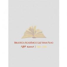 Biblioteca Acadêmico Luiz Viana Filho: 180 anos de história viva