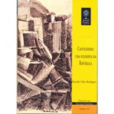 Castilhismo: uma filosofia da República (vol. 145)