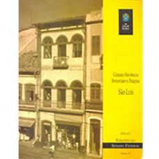 Cidades históricas - inventário e pesquisa: São Luís (vol. 85)