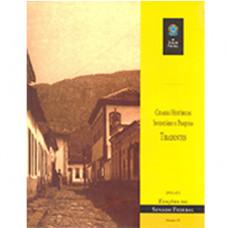 Cidades históricas - inventário e pesquisa: Tiradentes (vol. 83)